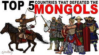 Top Five Countries that Defeated the Mongols