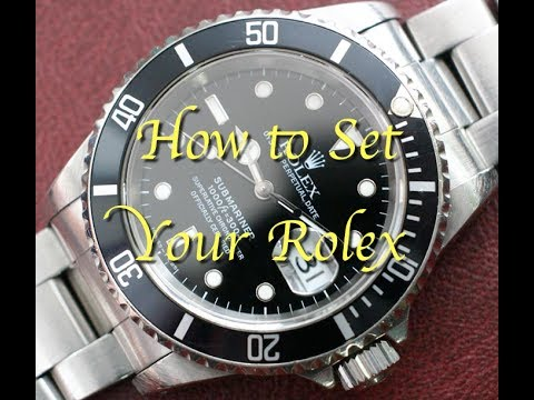 How to Set Time & Date / Calendar on a Rolex Watch