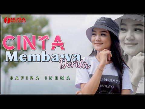 Download Lagu Safira Inema Cinta Membawa Derita Mp3