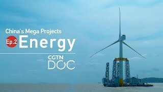 China's Mega Projects: Energy