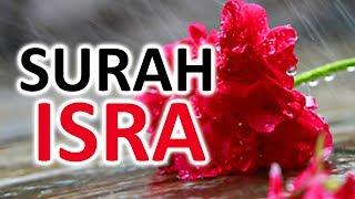 AMAZING !!    SURAH AL ISRA ᴴᴰ QURAN RECITATION   SAAD AL QURESHI
