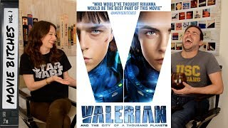 Valerian and the City of A Thousand Planets | Movie Review | Movie Bitches Ep 157