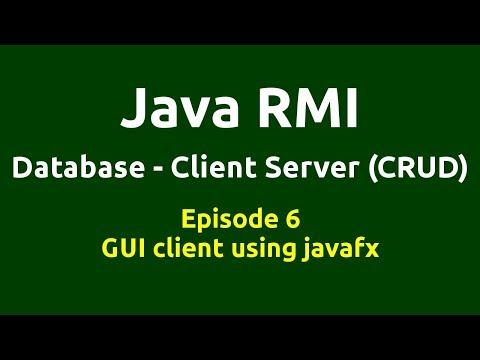 Ep 6 - Java RMI - Database - CRUD - GUI client using javafx