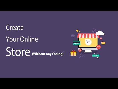 Easily Create Shopping Website in 2018 Without any Coding