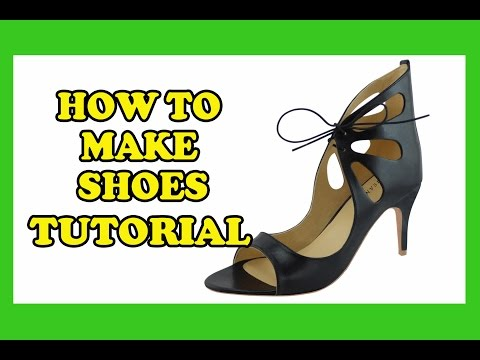 How To Make Shoes - High Heels, Wedding Heels, Designer Heels, Sandal 06 Tutorial