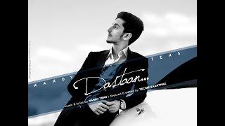 Dastaan - Nandy Tens - Romantic song 2015