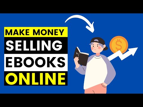How To Make Money By Selling Ebooks