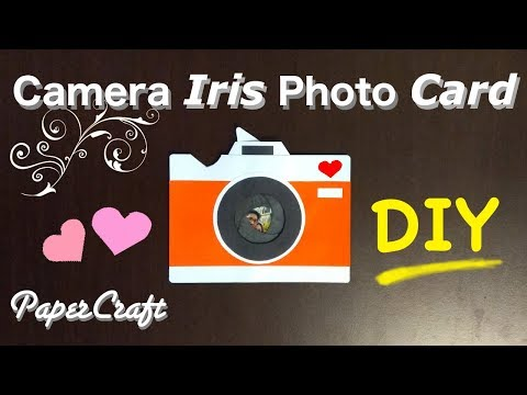 Iris mechanism photo camera gift card  - Great Valentine's day DIY