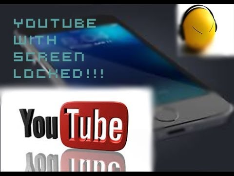 How To Listen To YouTube Videos With The Screen Locked - Awesome trick