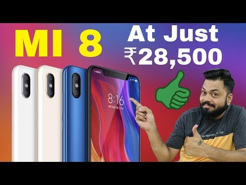 Xiaomi MI 8 - The 2018 Flagship Killer at Just ₹28,500 | MI 8 Transparent Explorer Edition