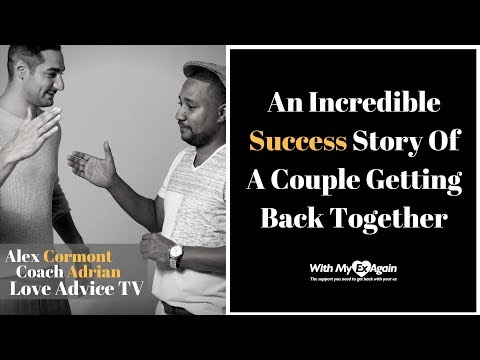 Getting Back Together After A Break up Success Stories
