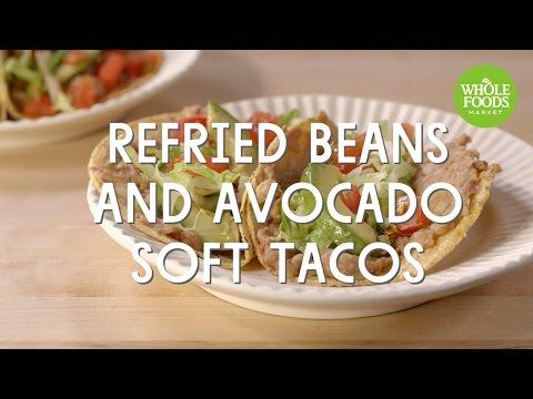 Refried Beans and Avocado Soft Tacos | Special Diet Recipes | Whole Foods Market