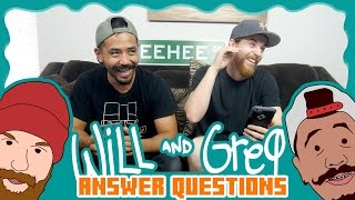 Will & Greg Show:  Q&A - What