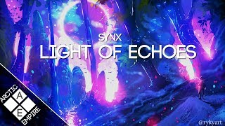 Synx - Light of Echoes | Melodic Dubstep