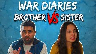 War Diaries   Brother vs Sister   MangoBaaz