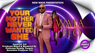 Wataflo - Your Mother Never Wanted She [Neva Gonna Leave Reply] (2021 Chutney Soca)