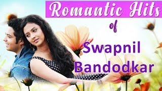 Romantic Hits of Swapnil Bandodkar