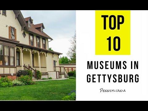 TOP 10. Best Museums in Gettysburg, Pennsylvania