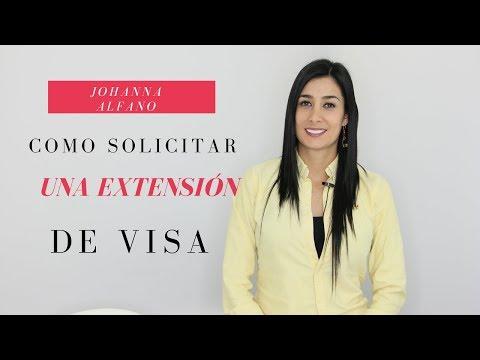 Como solicitar una extension de visa
