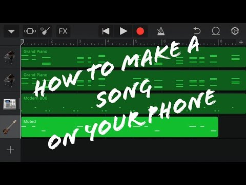 How to Make a Song on your Phone (2018)