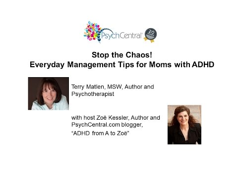 Stop the Chaos! Everyday Management Tips for Moms with ADHD