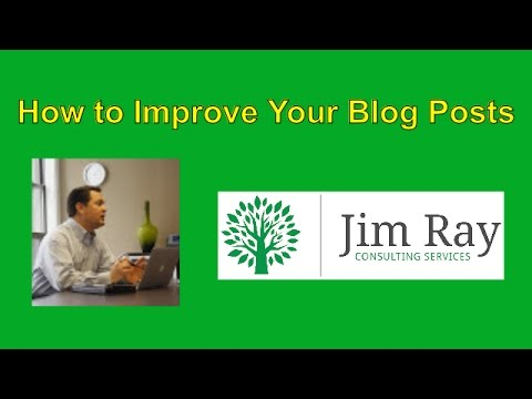 How to Improve Your Blog Posts
