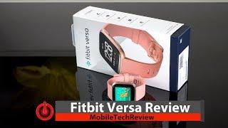 Fitbit Versa Smartwatch & Fitness Tracker Review