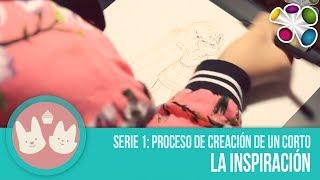 Como se hace un Corto animado - La inspiración (Video 1 de 3)