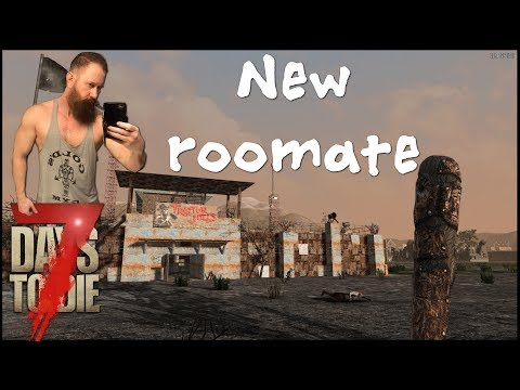 New Roomate! 7 Days to Die | Classic Nomad Mod | Ep 7
