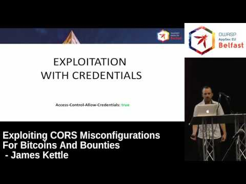 AppSec EU 2017 Exploiting CORS Misconfigurations For Bitcoins And Bounties by James Kettle