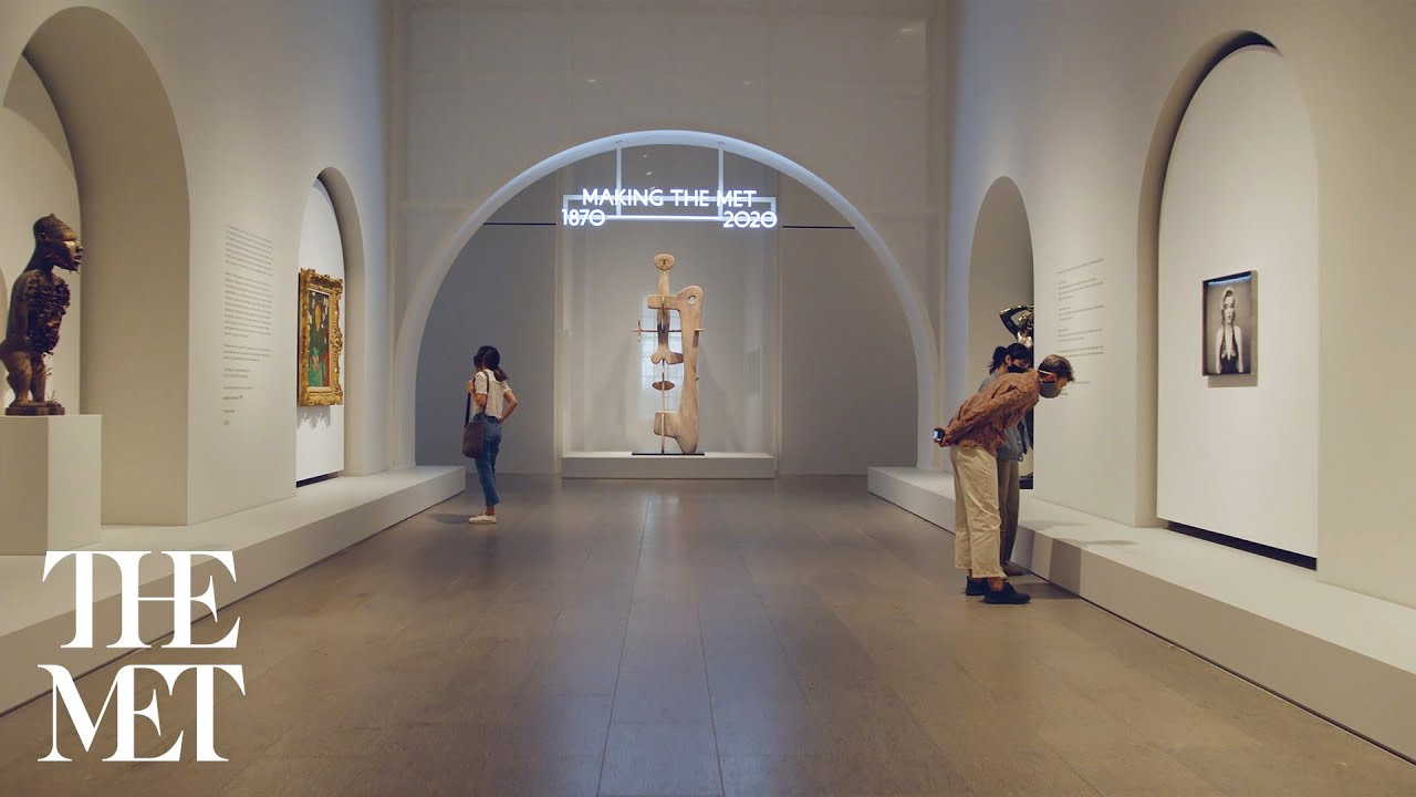 Exhibition Tour—Making the Met, 1870–2020, Narrated by Steve Martin | Met Exhibitions