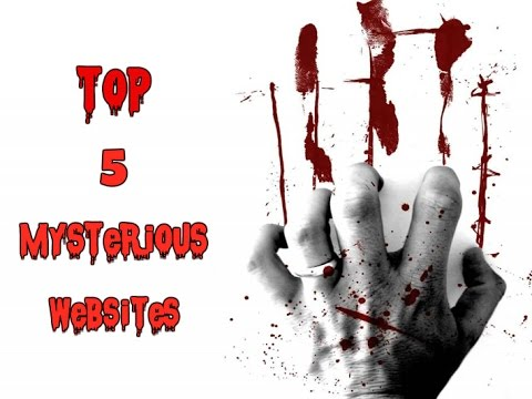 Top 5 Most Mysterious Websites in Internet