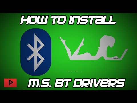 [How To] Install Microsoft Bluetooth Driver Stack For Windows Tutorial