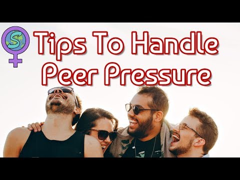 Tips To Handle Peer Pressure | Advice For Teenagers | Handle Peer Pressure in School and College