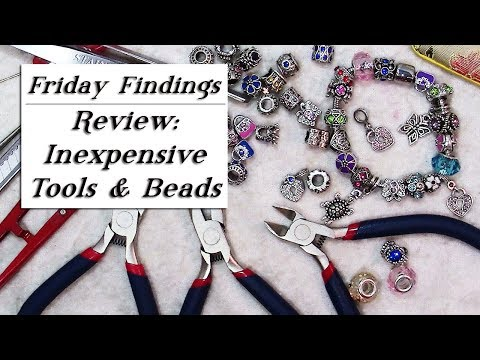 Inexpensive Jewelry Making Tools & Large Hole Beads-Are They Worth It? Review-Friday Findings