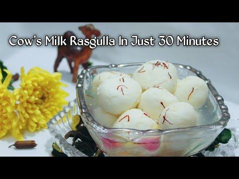 COW'S MILK RASGULLA IN 30 MINS / गाय के दूध के रस्गुल्ले सिर्फ 30 मिनिट में