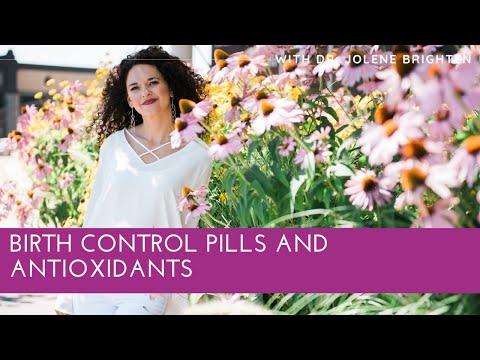 Birth Control Pills and Antioxidants- Dr. Jolene Brighten