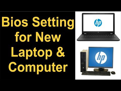 Bios Setting for New Laptop Bios Setting for New Computer Bios Setting