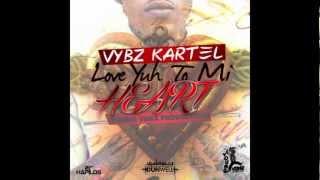 Vybz Kartel - Love Yuh To Mi Heart [Dec 2012]