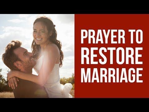 Prayer to Restore my Marriage Relationship (for family restoration)  ✅