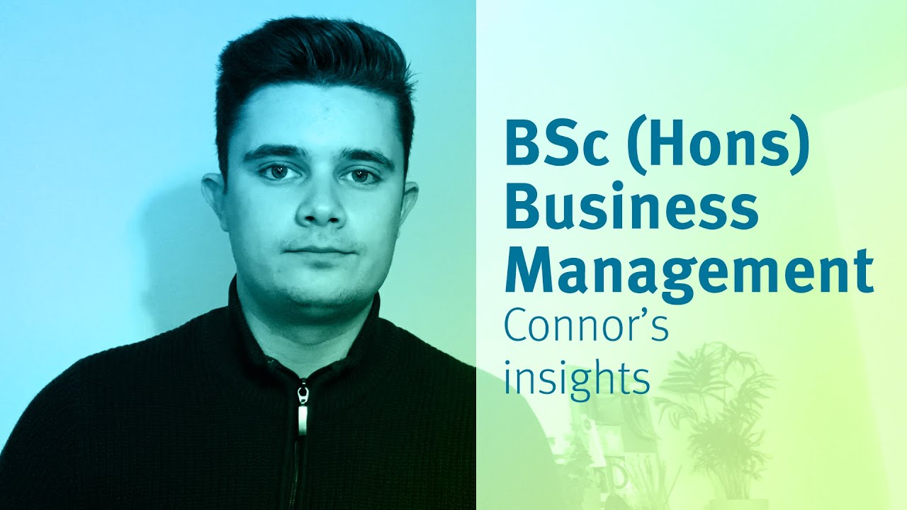 The Business School (formerly Cass): BSc (Hons) Business Management student Connor's insights