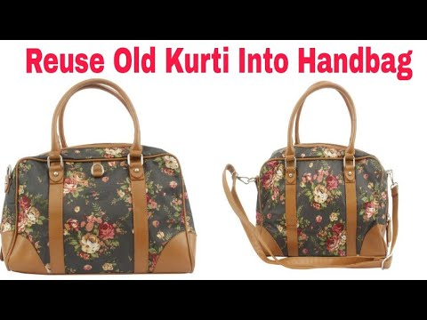 DIY Bag/Handbag From Old Kurti/Reuse old kurti/VIEWER