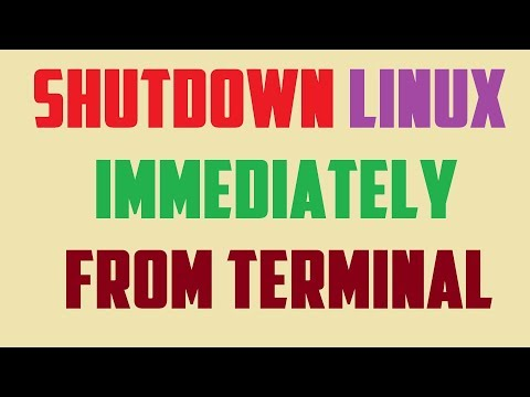 Shutdown Linux Immediately From Terminal