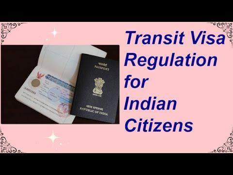 Transit Visa Regulations for Indian Citizen