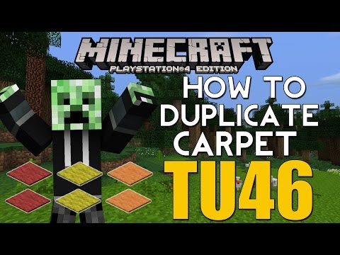 PS4/XBOX ONE Minecraft TITLE UPDATE 47 TU47 HOW TO DUPLICATE CARPET (EASIEST METHOD)