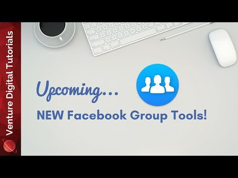 NEW Facebook Group Features Coming!