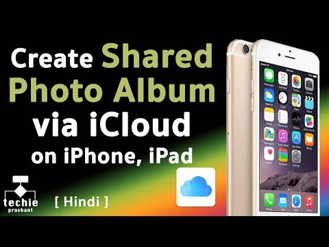 How to Create Shared Photo Album via iCloud - iPhone, iPad. HINDI