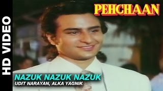 Nazuk Nazuk Nazuk - Pehchaan | Udit Narayan, Alka Yagnik | Saif Ali Khan & Madhoo