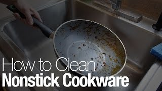 How to clean nonstick cookware the right way