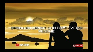 download lagu bagaikan langit dan bumi version reggae